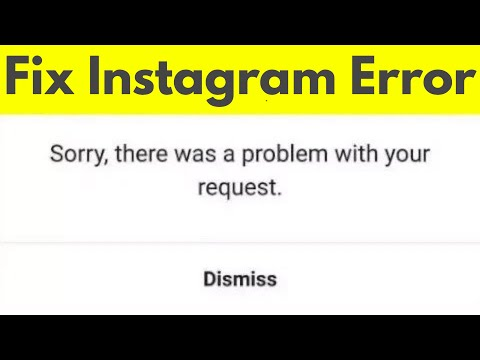 How To Fix Sorry There Was A Problem With Your Request Error In