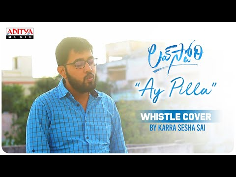 #AyPilla Whistle Cover Song By Karra Sesha Sai | Love Story Songs | Naga Chaitanya, Sai Pallavi