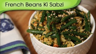 French Beans Ki Sabzi | Easy To Make Main Course Recipe | Ruchi's Kitchen