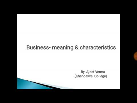 Business - Meaning and Characteristics tutorial in hindi for MBA and bba  students of aktu and mjpru