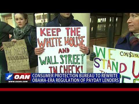 Consumer Protection Bureau to Rewrite Obama-Era Regulation of Payday Lenders