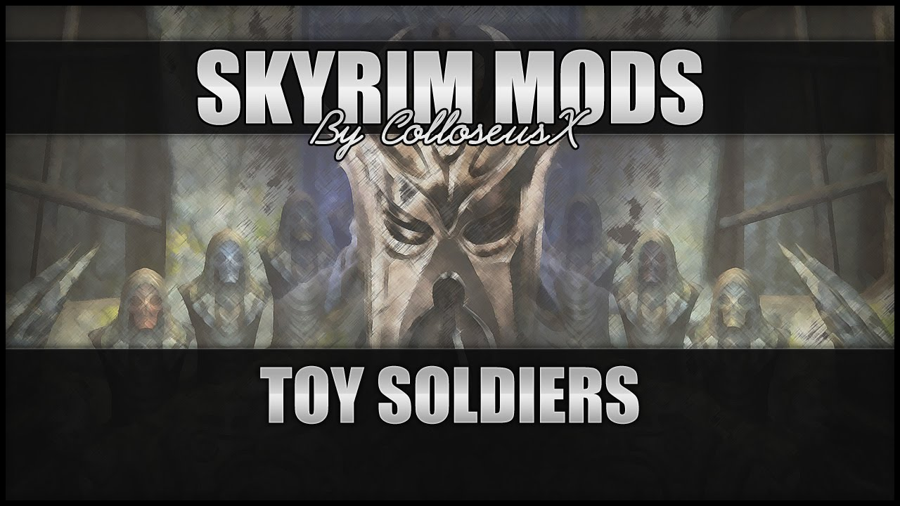 awesome skyrim mods toy soldiers - 1 7 3 Kodas Clay Soldier Mod
