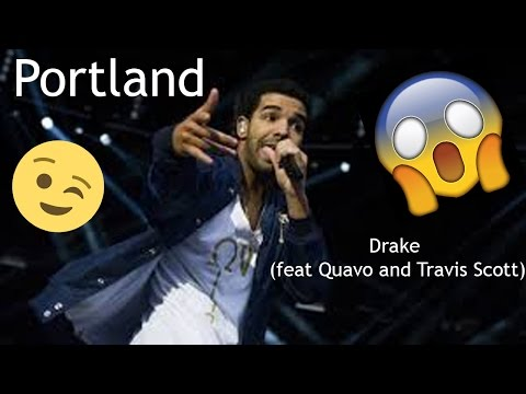 Portland- Drake (ft. Quavo and Travis Scott) LYRIC VIDEO