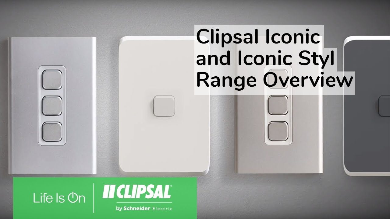 hight resolution of clipsal iconic and iconic styl range overview