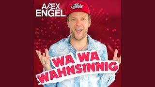 Wa Wa Wahnsinnig (Franz Rapid Extended Mix)