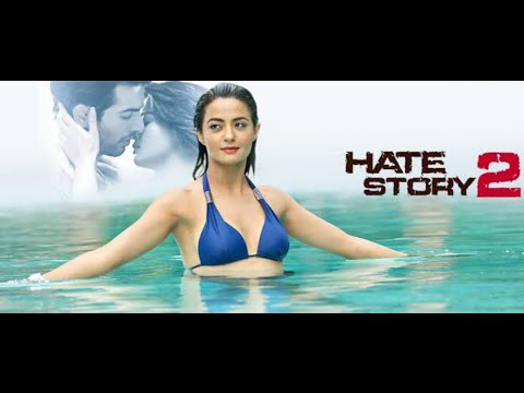 Download hate story 2 full movie | romantic love story movie