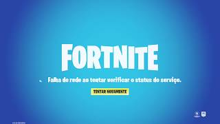 BUG-NETWORK FAILURE WHEN ATTEMPTING TO VERICICATE THE STATUS OF THE SERVICES. -FORTNITE