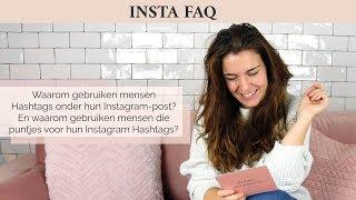 Waarom gebruiken mensen Hashtags onder hun Instagram-post?