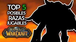 TOP 5 FUTURAS RAZAS JUGABLES   World of Warcraft