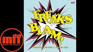 Freaks - Blam! (The New Jam) (Derrick Carter