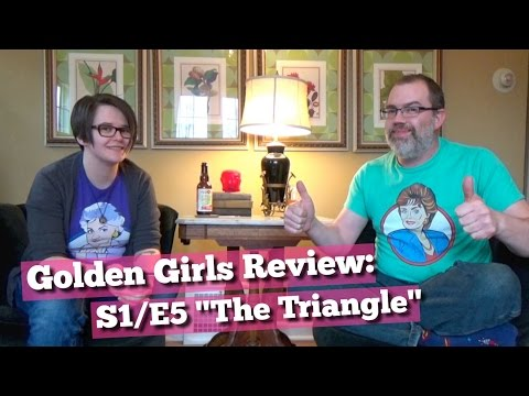 "Golden Girls Review: S1/E5 ""The Triangle"""