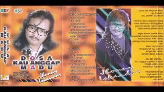 Jhonny Iskandar Dosa Kau Anggap Madu Full Album Original
