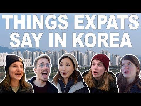 THINGS EXPATS SAY IN KOREA