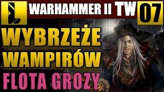 Ostatnia szanta ⚓Total War Warhammer II #07