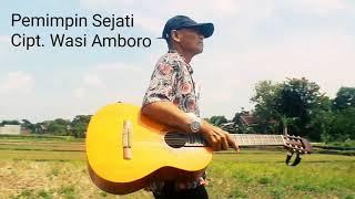 [1.08 MB] Lagu untuk Pak Jokowi.... Pemimpin Sejati