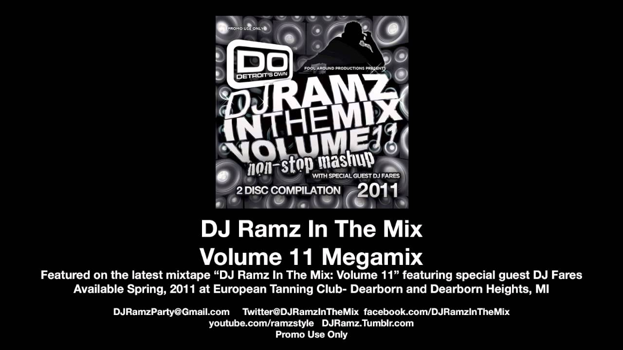 Dj Ramz In The Mix Volume 11 Megamix Spring 2011 Youtube