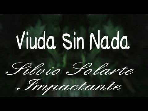 Viuda sin Nada - Silvio Solarte
