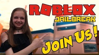 ROBLOX STREAM !! - Jailbreak, Heists and more !! - COME JOIN THE FUN ! - #156