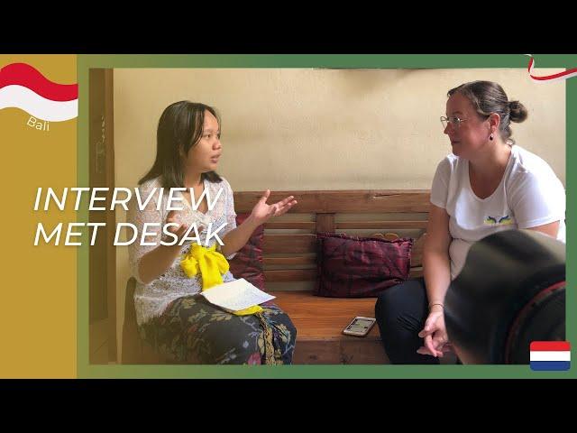 Desak vertelt over de Balinese cultuur