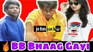 BB BHAG GAYI  GANDIYARI BABA|| JOHN JACK BAAZ||