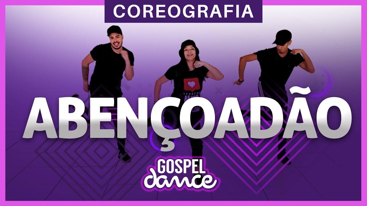 Gospel Dance - Abençoadão - Diego Atalaia & Bruninho Music