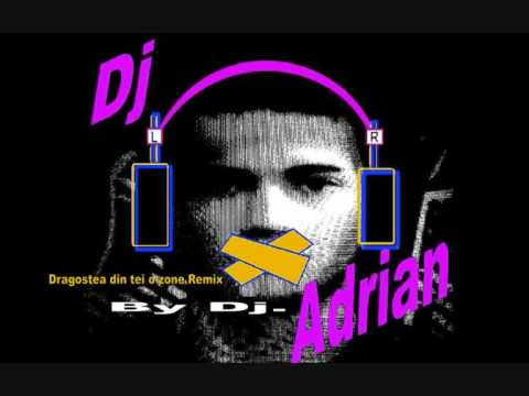 Dragostea Din Teil Remix By Dj Adrian
