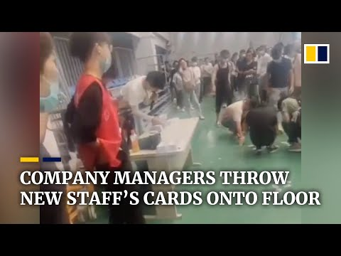 Chinese company managers throw new staff's cards onto floor