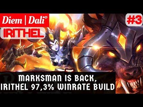 Marksman Is Back, Irithel 97,3% Winrate Build [Rank 1 Irithel] | Diem | Dali° Irithel #3