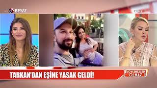 Tarkan'dan eşi Pınar Tevetoğlu'na yasak!
