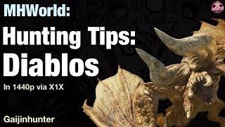 Monster Hunter World: Hunting Tips: Diablos [1440p]