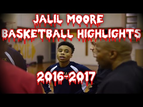 Jalil Moore Basketball Highlights 2016-2017