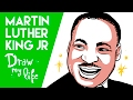 MARTIN LUTHER KING - Draw My Life