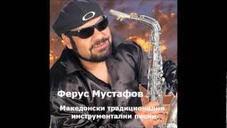 Ferus Mustafov - Makedonsko Devojce (instrumental)