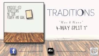 "Traditions - ""Wax & Wane"""