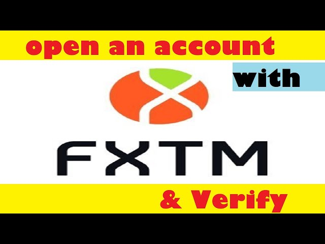 How to open an account with FXTM | FXTM account verification