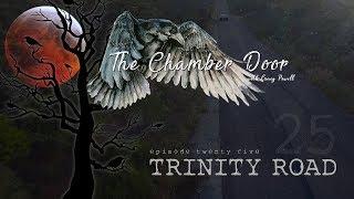 The Chamber Door (Vlog Series) - Ep. 25