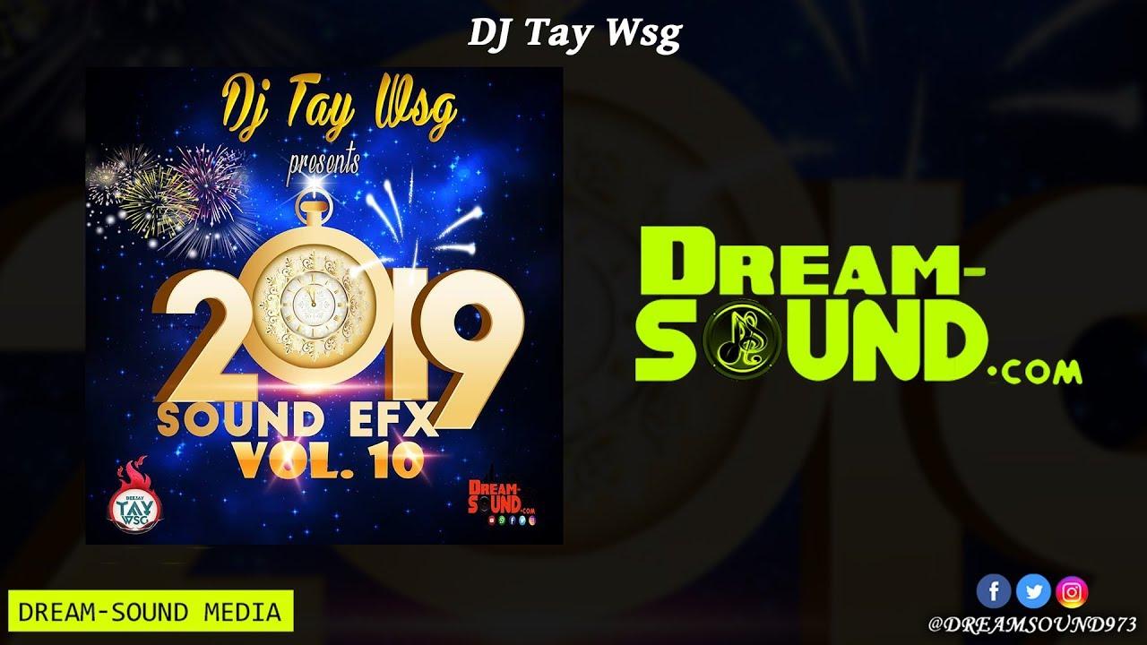 DJ Tay Wsg - Sound Efx Pack Vol  10 (Sound Effect, Liners, Sample 2019)