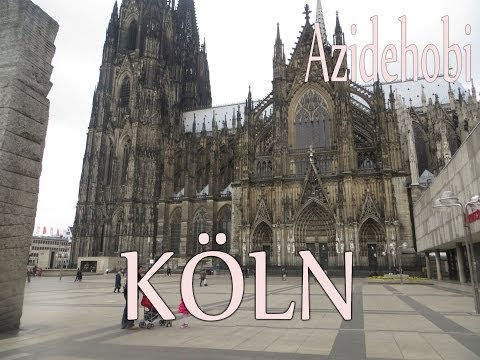 Koln - Dom -Vlog / Azidehobi