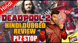 DEADPOOL 2: Hindi Dubbed Review [Explained In Hindi]