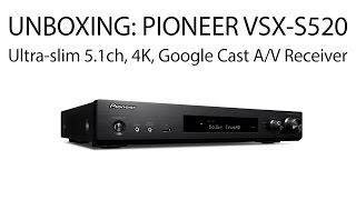 AVGearShop Unboxing: Pioneer VSX-S520 Ultra-slim 5.1-Channel Network A/V Receiver
