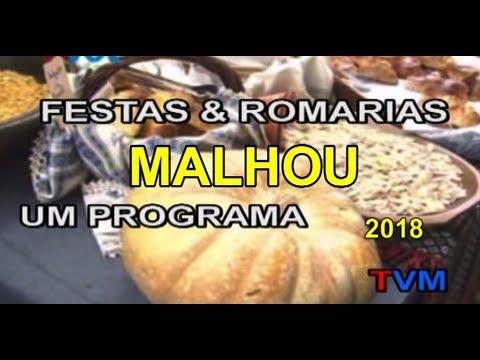 """""""FESTAS & ROMARIAS""""  FESTA MALHOU -  2018"""