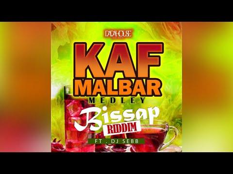 Kaf Malbar Ft. Dj Sebb - Bissap Riddim Medley - Loué / She Call Me (Babar ) / Bonda -12/2020 (cover)