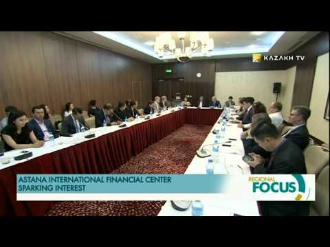 ASTANA INTERNATIONAL FINANCIAL CENTER TO BECOME FUTURE FINANCIAL HUB