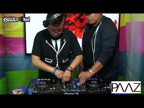 PAAZ x PollitoDj-Crazy Mix 2018