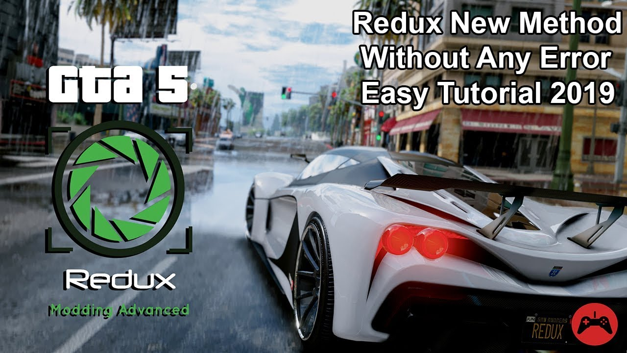 How To Download & Install GTA 5 Redux Mode V1 4 With New Method Without  Error Easy Tutorial 2019