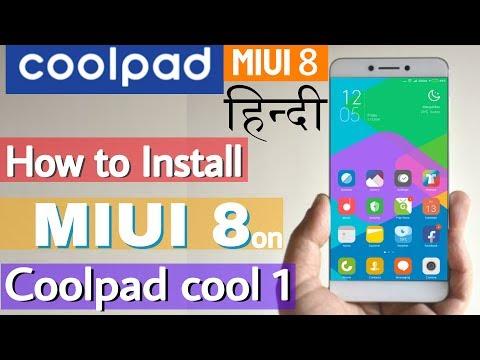हिंदी-How to Install MIUI 8 on Coolpad cool 1-best custom rom