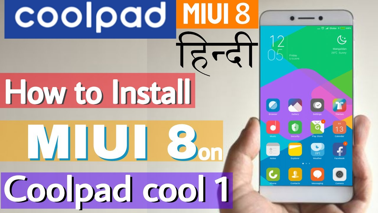 हिंदी-How to Install MIUI 8 on Coolpad cool 1-best custom rom for Coolpad  cool 1