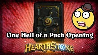Hearthstone - One Hell of a Pack Opening