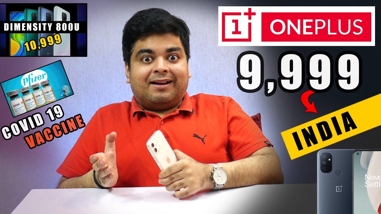 Rs.9,999 OnePlus N100 India | 10,999 Mediatek Dimensity 800 | Micromax Pre-Book | Covid 19 Vaccine