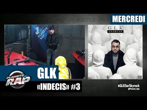 Youtube: Planète Rap – GLK«Indécis» avec Heuss l'Enfoiré #Mercredi
